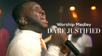 [VIDEO] Dare Justified - Worship Medley   MP4 Download