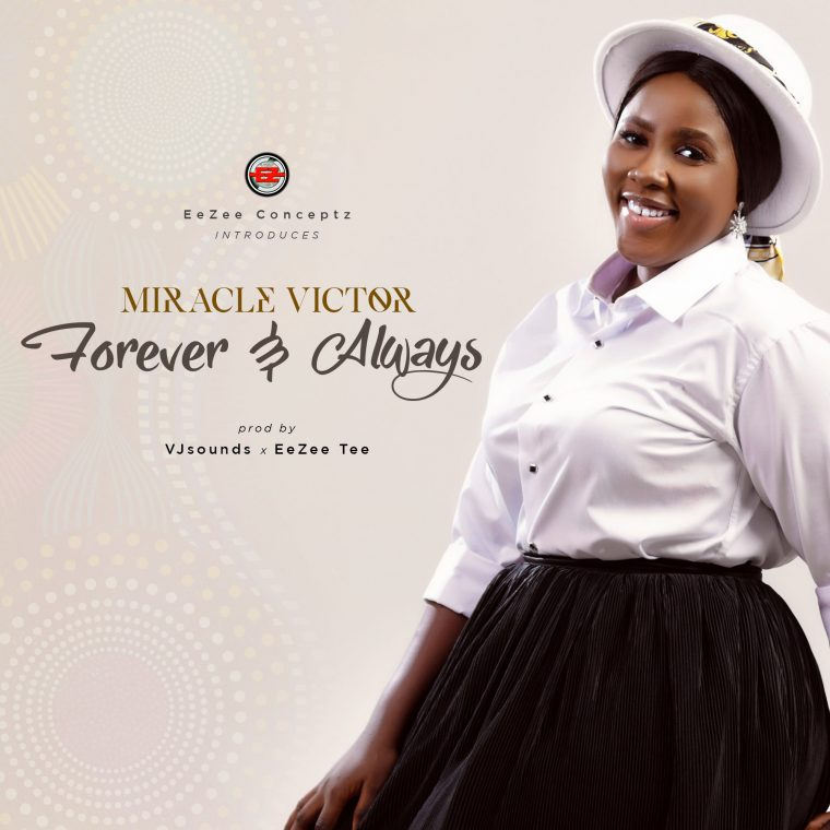 DOWNLOAD MP3: Miracle Victor - Forever & Always
