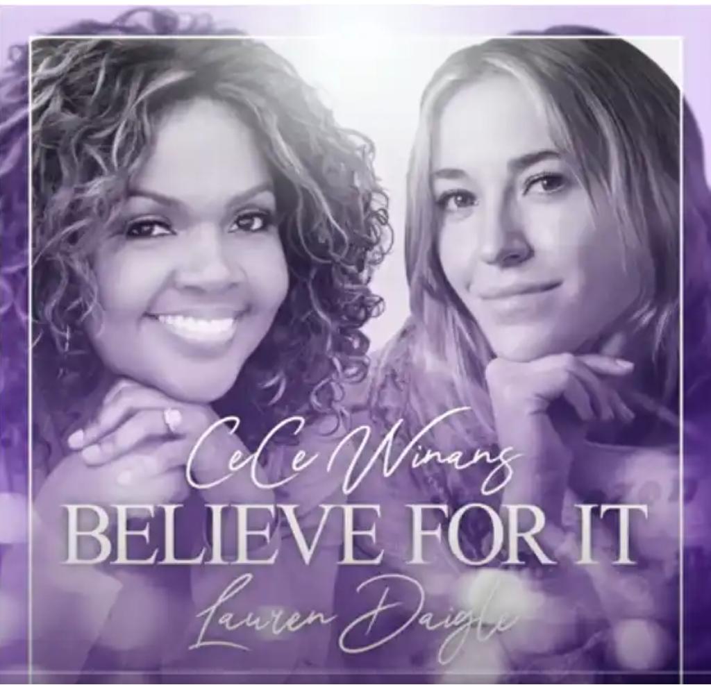 DOWNLOAD MP3: Cece Winans Ft. Lauren Daigle - Believe For It