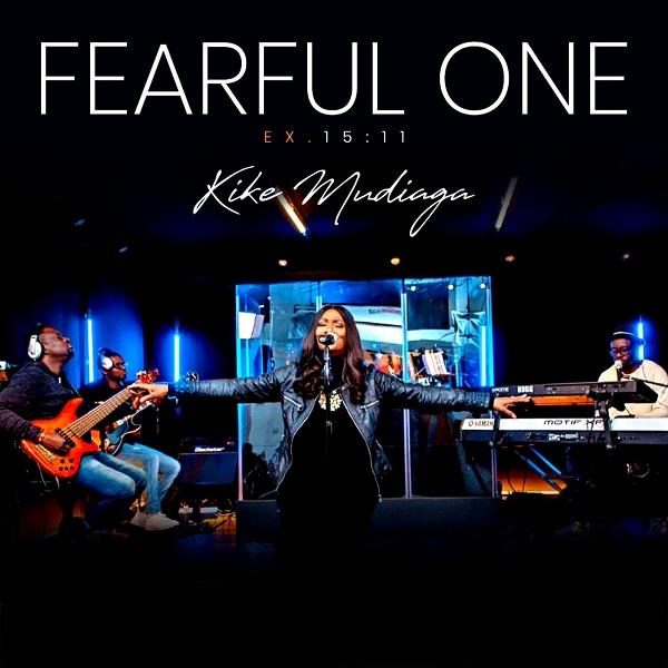 DOWNLOAD MP3: Kike Mudiaga - Fearful One (Lyrics)